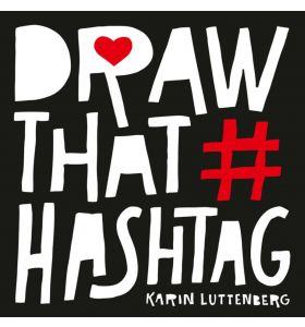 Draw that hashtag, Karin Luttenberg