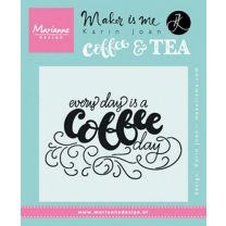 MD Clear Stamp quote - Every day is a coffee day