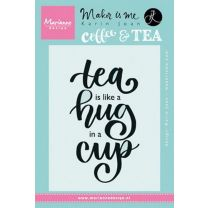 MD Clear Stamp quote - Tea is like a hug in a cup